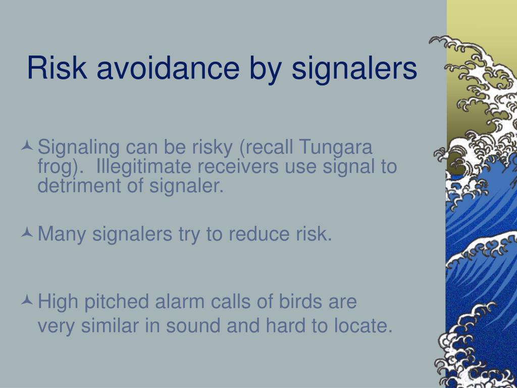 Risk avoidance by signalers
