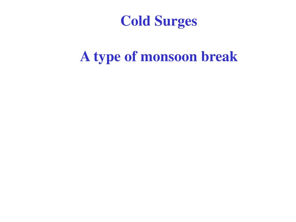 Cold Surges