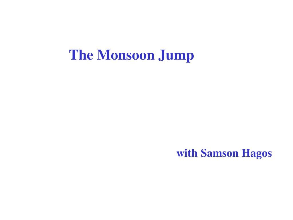 The Monsoon Jump