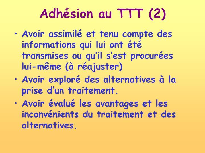 Adhésion au TTT (2)