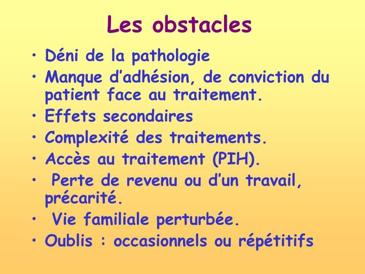 Les obstacles