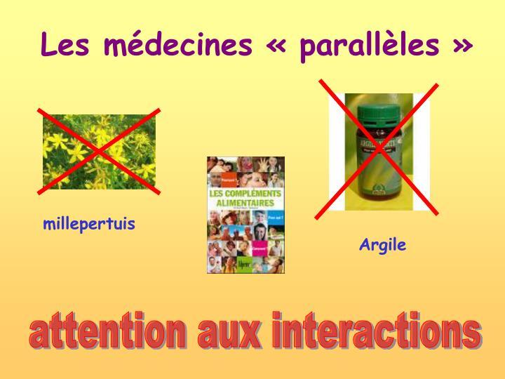 Les médecines «parallèles»