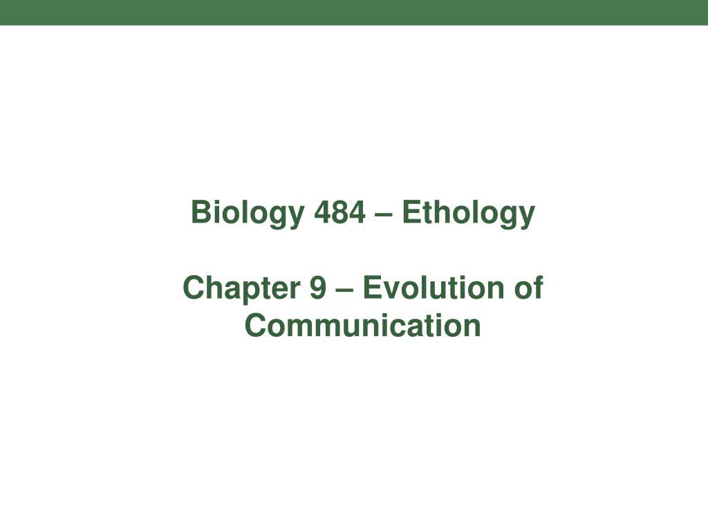 Biology 484 – Ethology