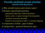 parasite mediated sexual selection hamilton zuk hypothesis
