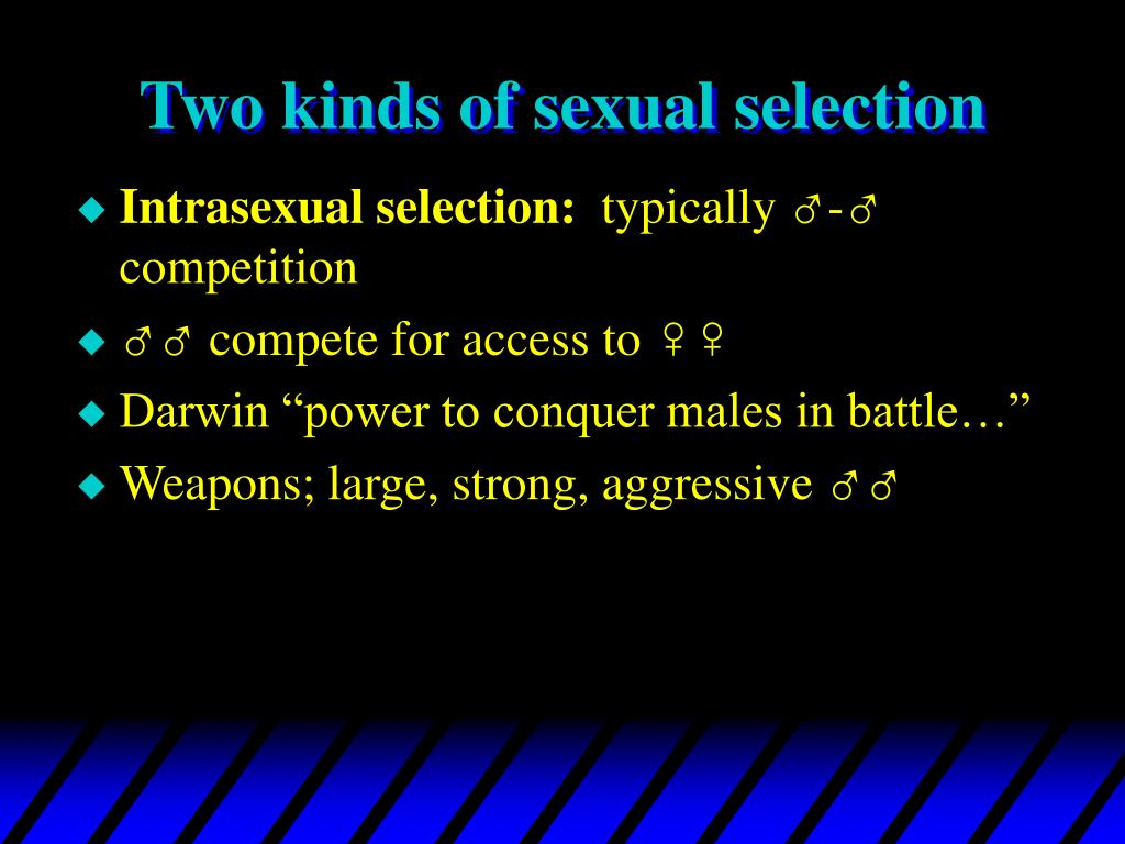 Two kinds of sexual selection
