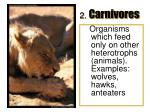 2 carnivores