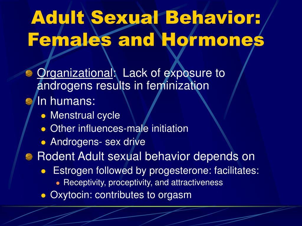 Adult Sexual Behavior: Females and Hormones