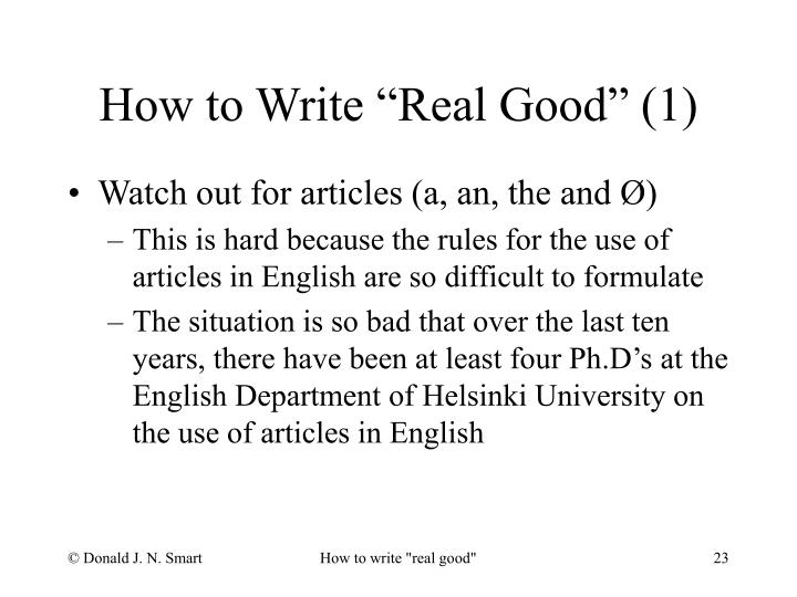 "How to Write ""Real Good"" (1)"