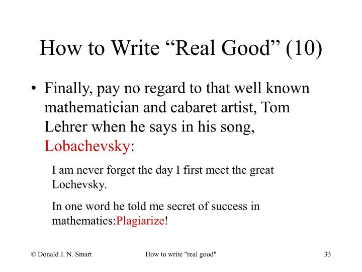 "How to Write ""Real Good"" (10)"