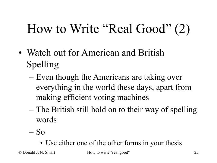 "How to Write ""Real Good"" (2)"