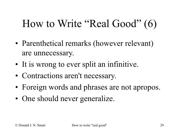 "How to Write ""Real Good"" (6)"