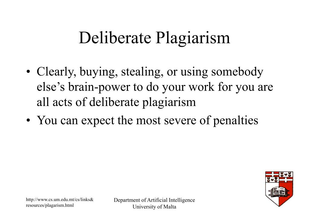 Deliberate Plagiarism