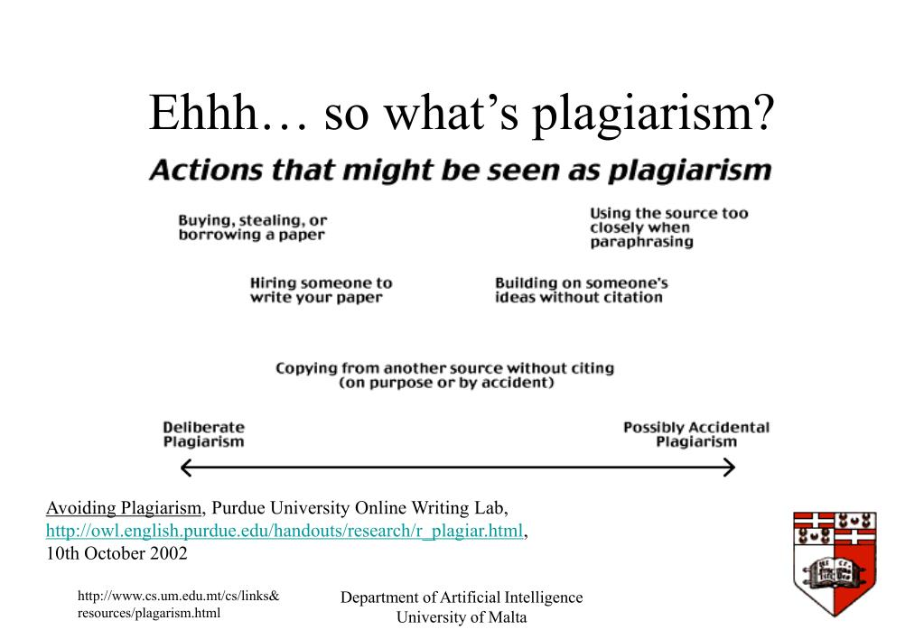 Ehhh… so what's plagiarism?