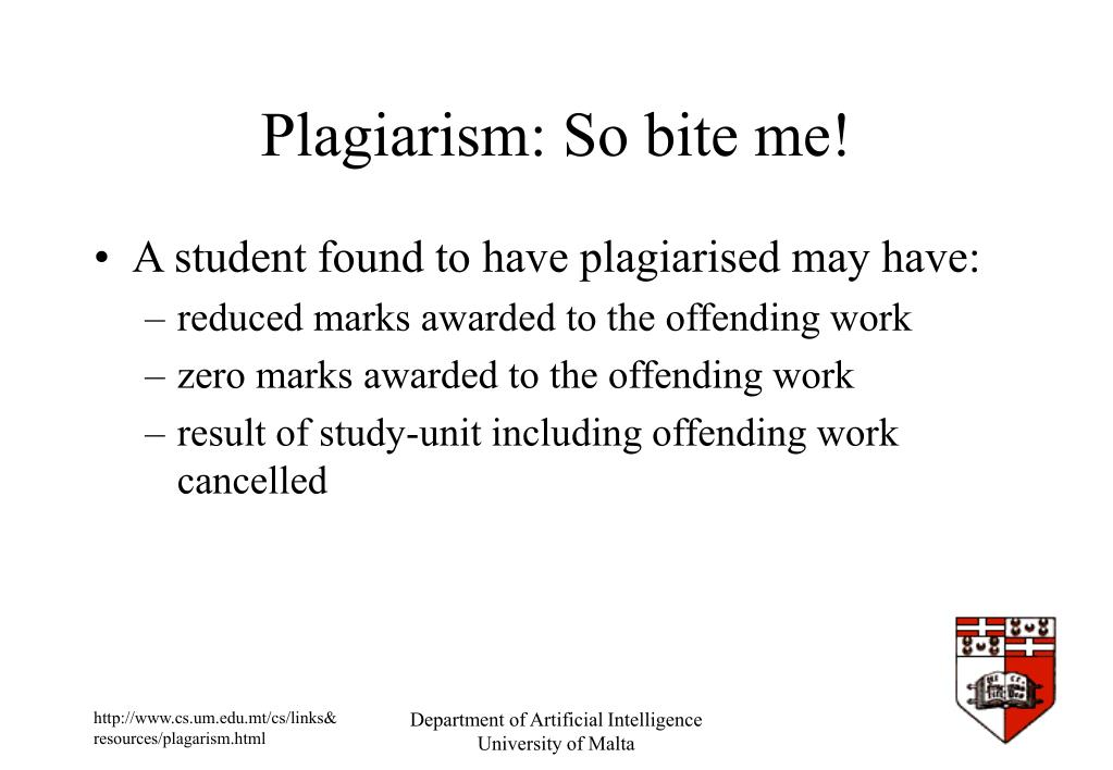 Plagiarism: So bite me!