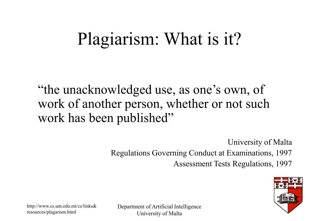 Plagiarism: What is it?