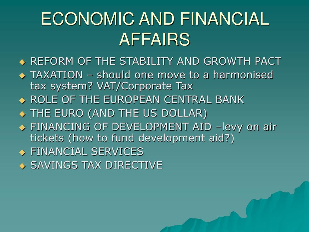 ECONOMIC AND FINANCIAL AFFAIRS