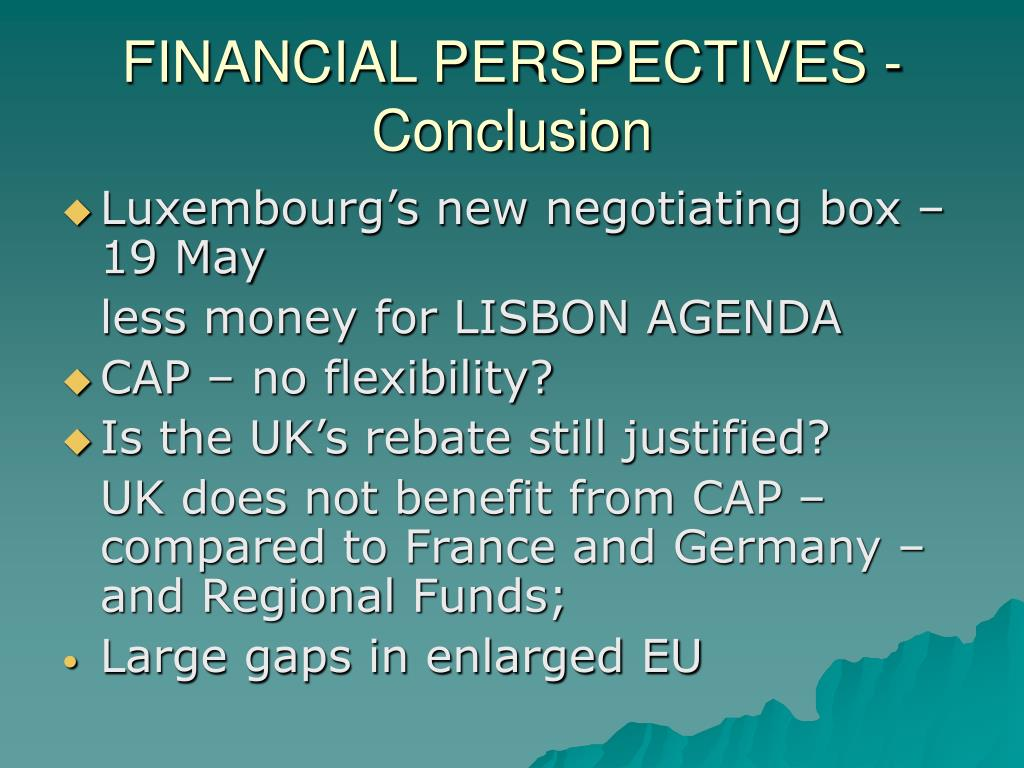 FINANCIAL PERSPECTIVES - Conclusion