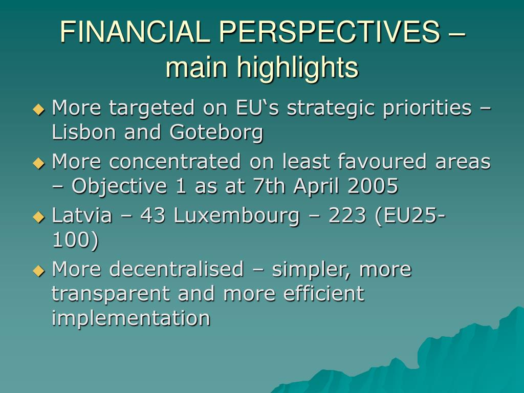 FINANCIAL PERSPECTIVES – main highlights