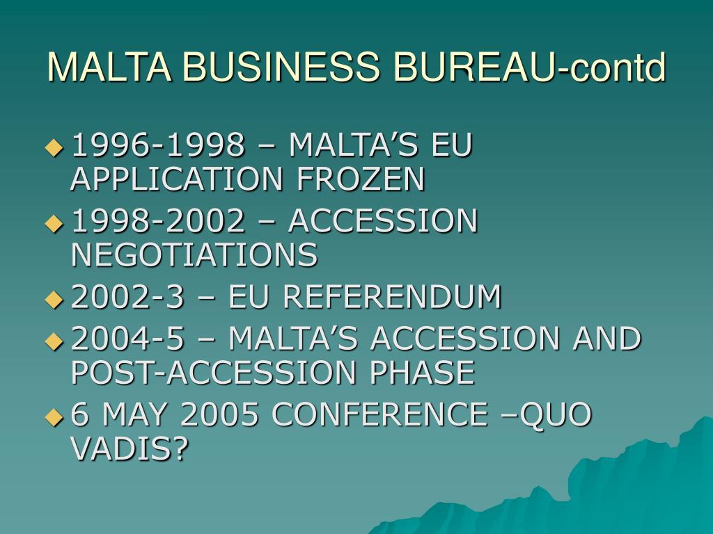 MALTA BUSINESS BUREAU-contd