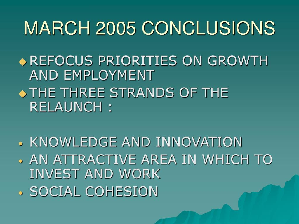 MARCH 2005 CONCLUSIONS