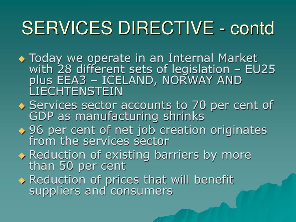 SERVICES DIRECTIVE - contd