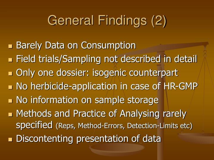 General Findings (2)