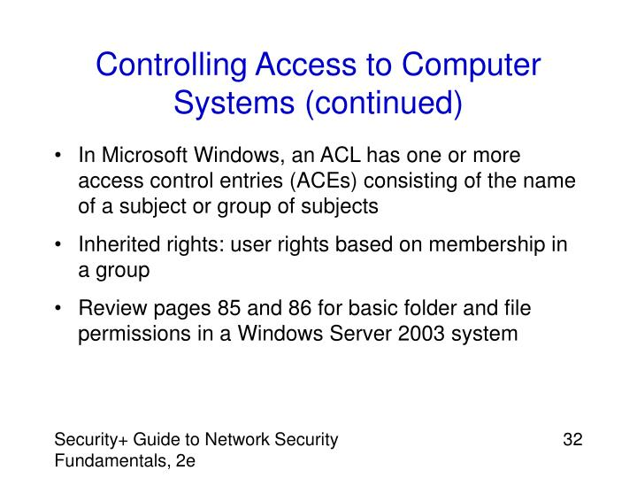 Controlling Access to Computer Systems (continued)