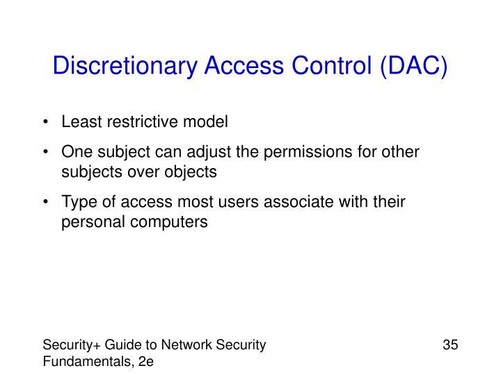 Discretionary Access Control (DAC)