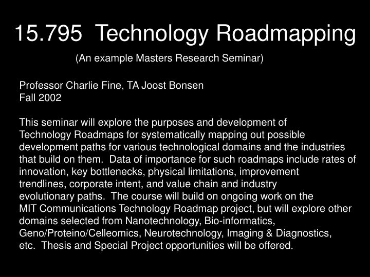 15.795  Technology Roadmapping