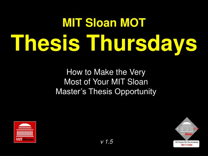 Mit sloan mot thesis thursdays