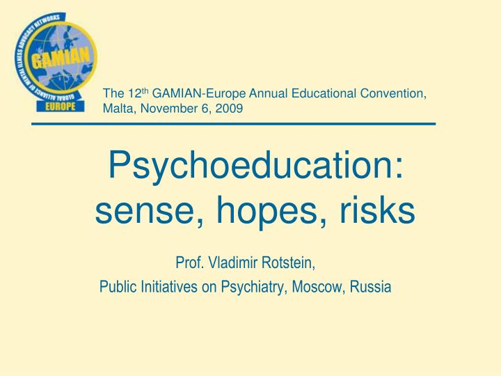 Psychoeducation sense hopes risks l.jpg
