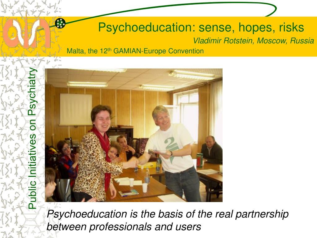 Psychoeducation is the basis of the real partnership