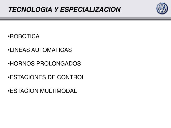 TECNOLOGIA Y ESPECIALIZACION