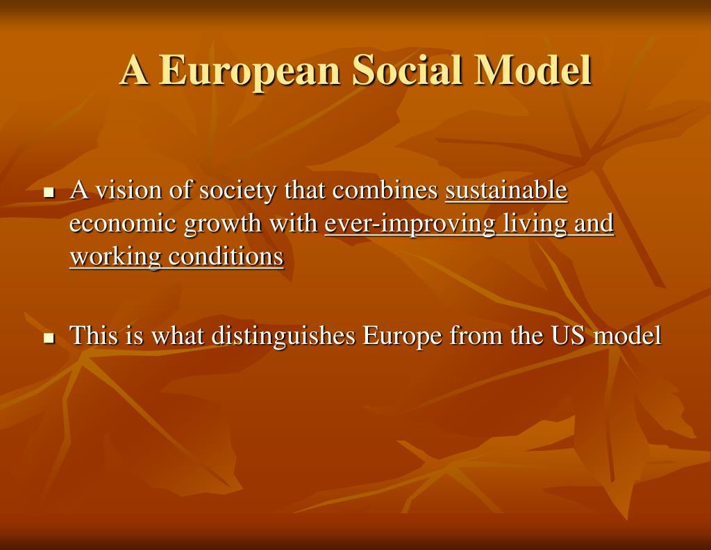 A European Social Model