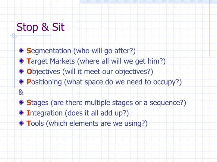 Stop & Sit