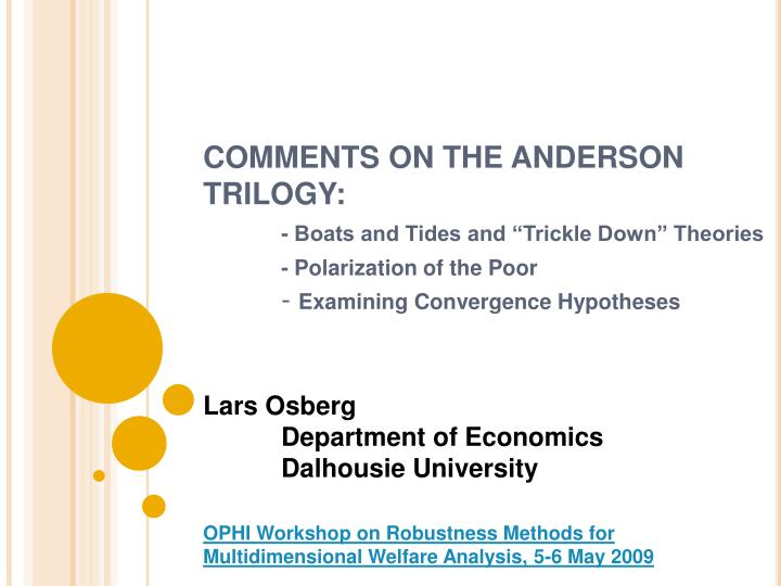 COMMENTS ON THE ANDERSON TRILOGY: