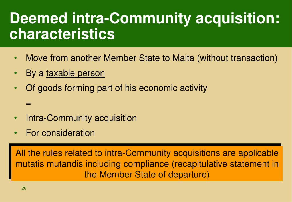 Deemed intra-Community acquisition: characteristics