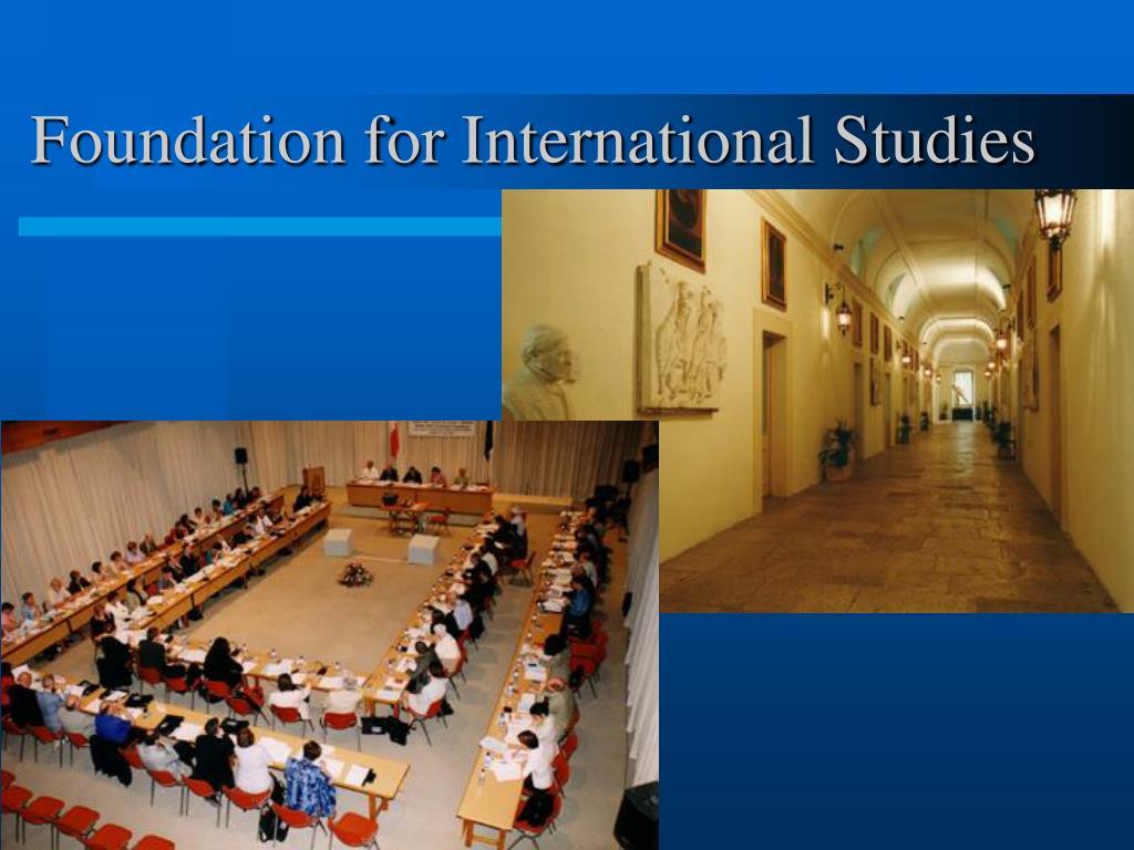 Foundation for International Studies