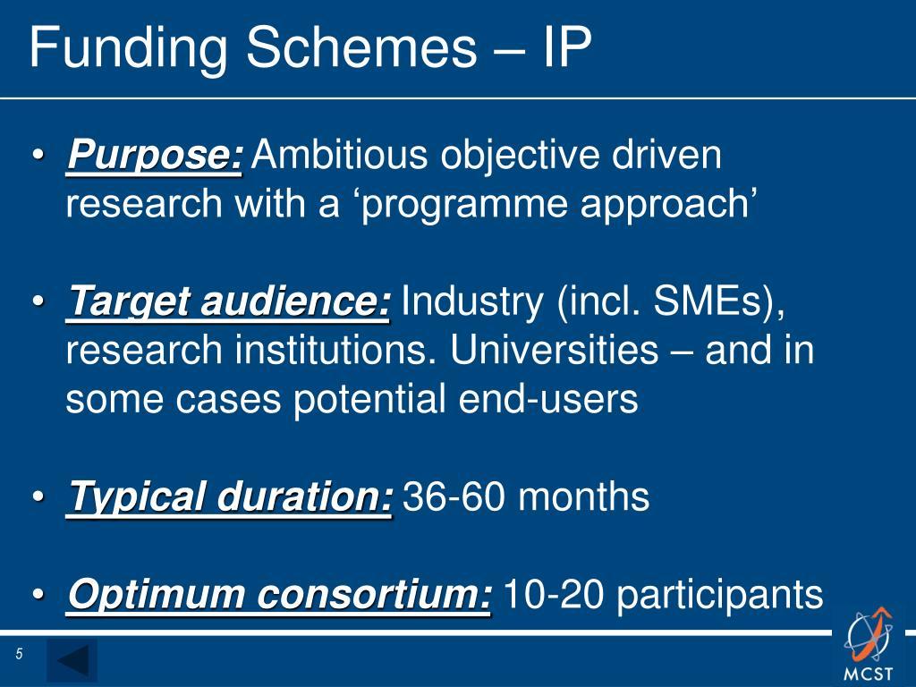 Funding Schemes – IP