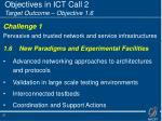 objectives in ict call 2 target outcome objective 1 6