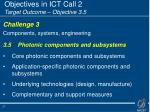 objectives in ict call 2 target outcome objective 3 5