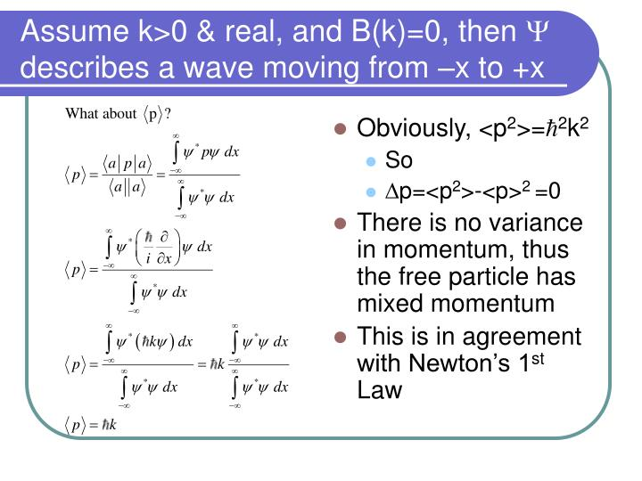 Assume k>0 & real, and B(k)=0, then