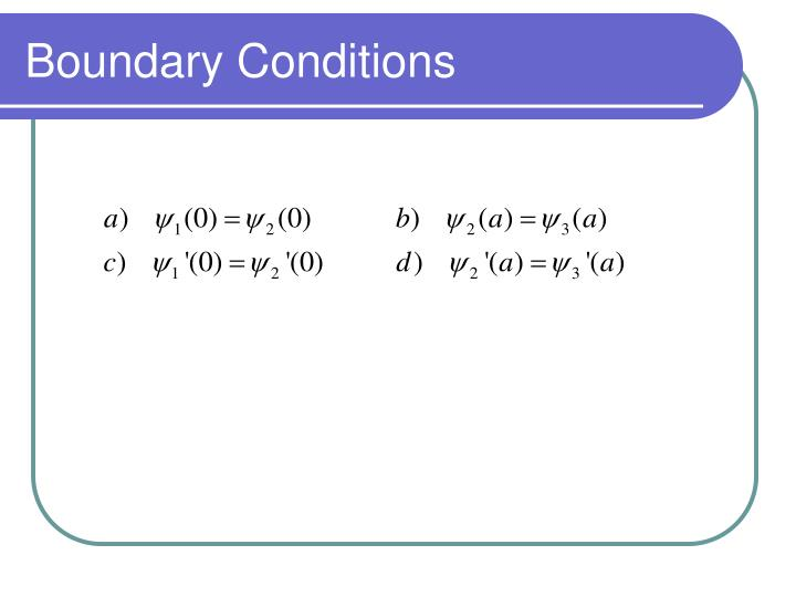 Boundary Conditions