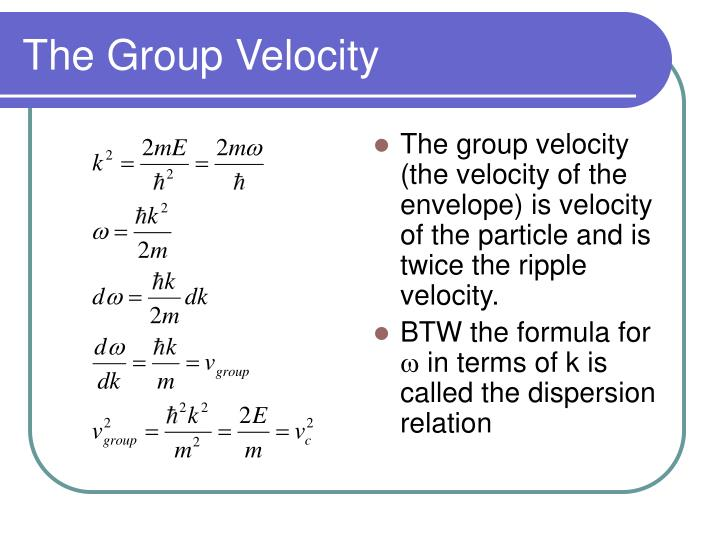 The Group Velocity