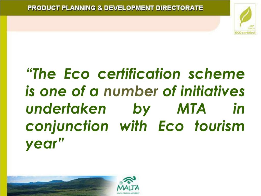 """The Eco certification scheme is one of a"
