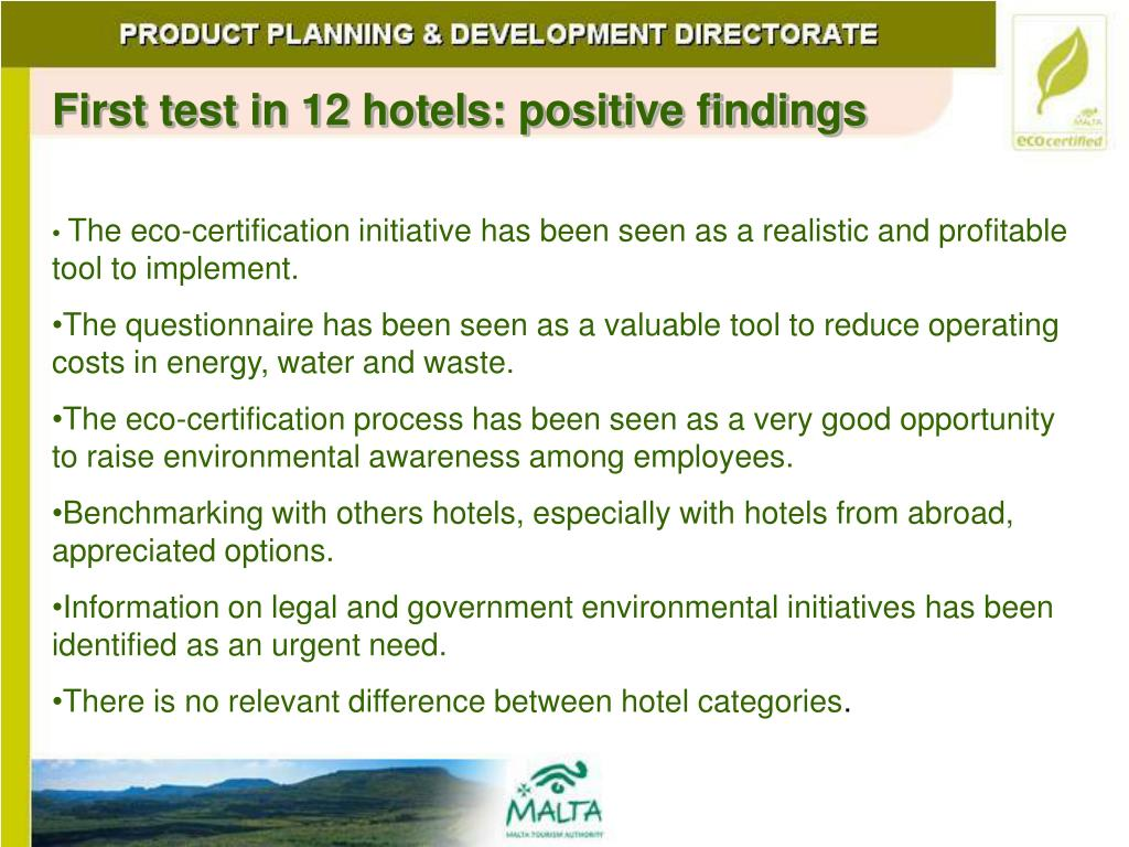First test in 12 hotels: positive findings