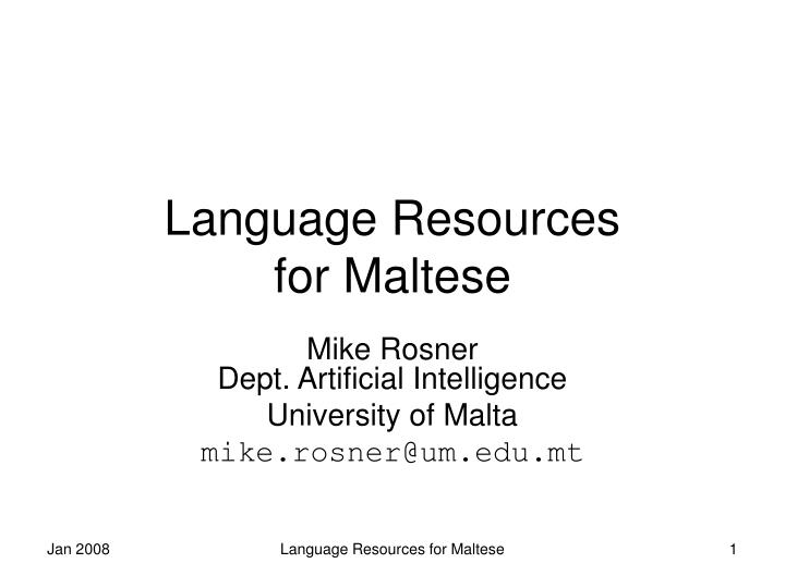Language resources for maltese l.jpg