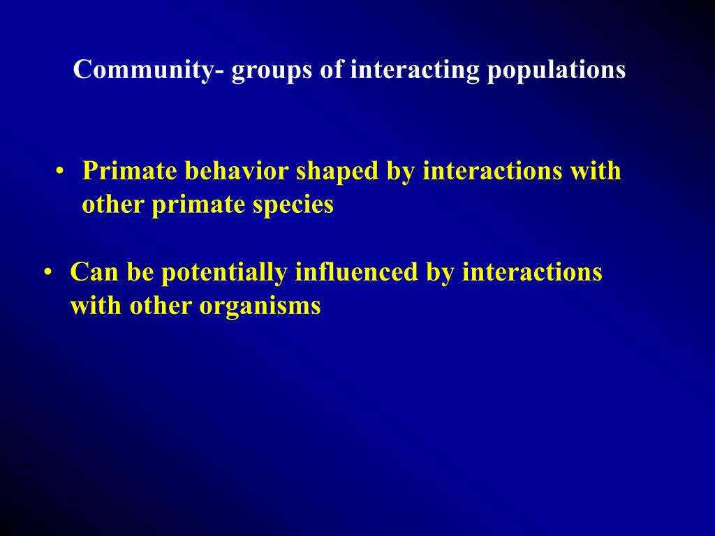 Community- groups of interacting populations