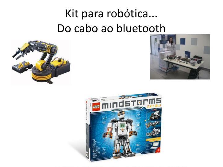 Kit para robótica...