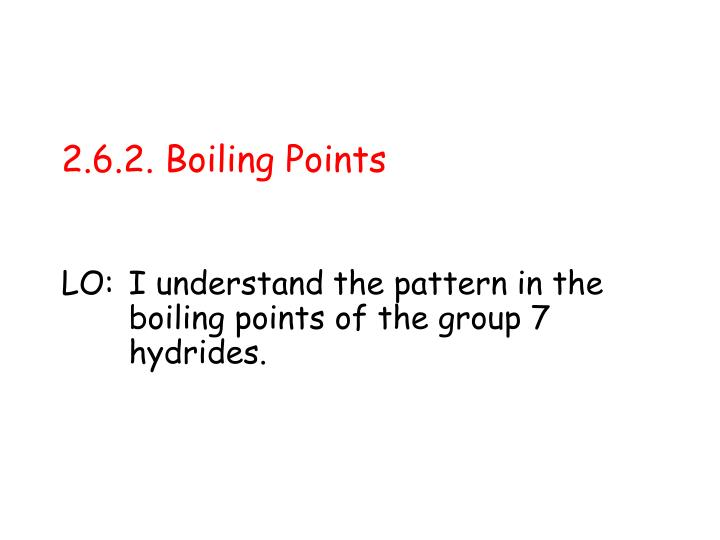 2.6.2. Boiling Points